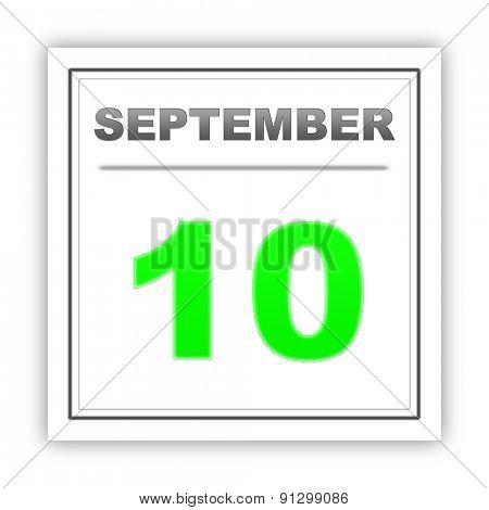 September 10. Day on the calendar. 3d