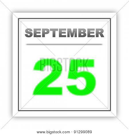 September 25. Day on the calendar. 3d