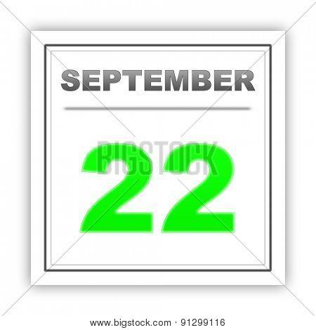September 22. Day on the calendar. 3d