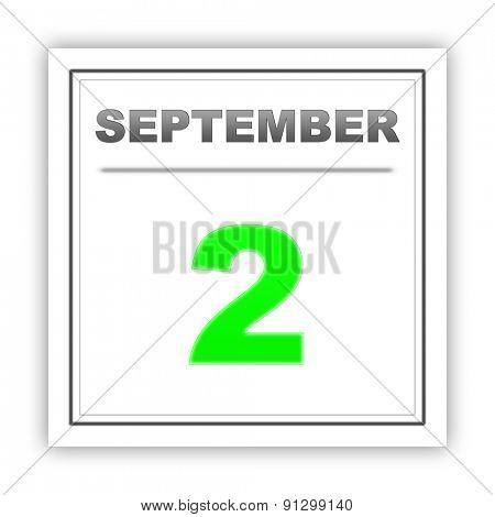 September 2. Day on the calendar. 3d