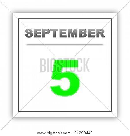 September 5. Day on the calendar. 3d