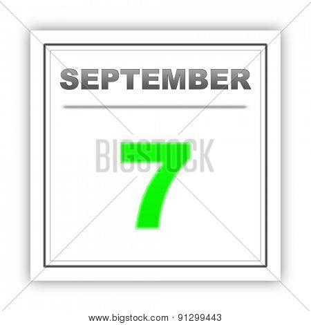 September 7. Day on the calendar. 3d
