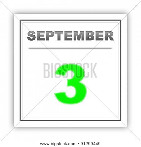 September 3. Day on the calendar. 3d