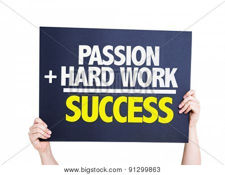 Passion + Hard Work = Success card isolated on white