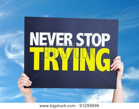 Never Stop Trying card with sky background