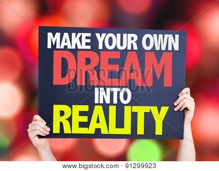 Make Your Own Dream Into Reality card with bokeh background