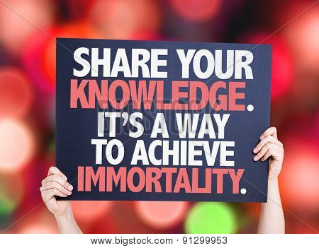Share Your Knowledge. Its a Way to Achieve Immortality card with bokeh background