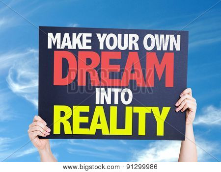 Make Your Own Dream Into Reality card with sky background