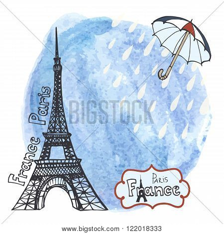 Rain in Paris.Eiffel tower, watercolor blue sky splash wth rain drops and umbrella, Spring or autumn.Hand drawn doodle sketchy, painting art background.French vintage Vector illustration, poster