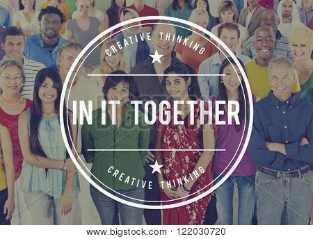 In It Together Integration Diversity Concept