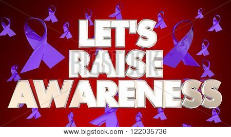 Let's Raise Awareness Disease Fundraiser Campaign Ribbons 3D Words