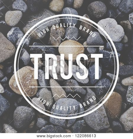 Trust Reliability Faith Belief Honest Trustworthy Concept