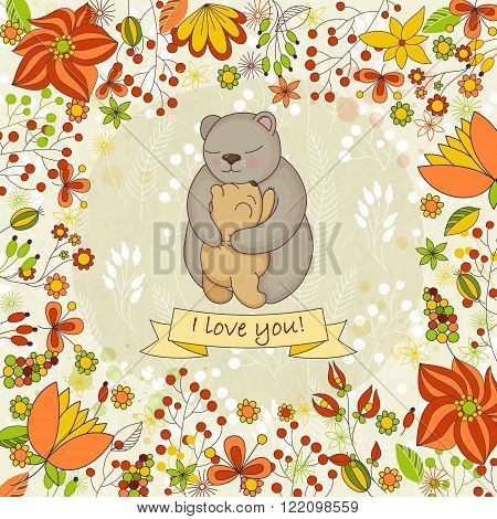 Vector cute card for Happy mothers day. Background with flowers and Mother's hugs. Cute bears - mom and bear cub.