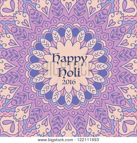 Mandala Happy Holi Card. Round Ornament Pattern. Vintage decorative elements. Hand drawn background. Islam, Arabic, Indian motifs. Invitation card in vector. Holi festival illustration.Happy holi