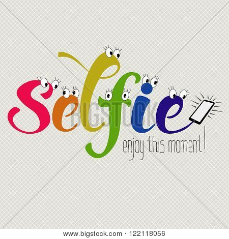 Selfie hand drawn funny decorative composition with  lettering