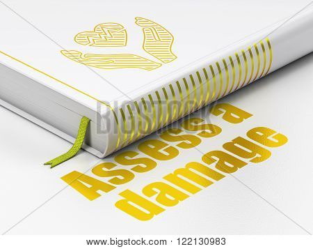 Insurance concept: book Heart And Palm, Assess A Damage on white background