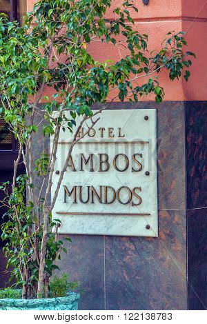 Havana, Cuba - April 2, 2012: Hotel Ambos Mundos Sign, Where  From 1932 Till 1935 Lived Ernest Hemin