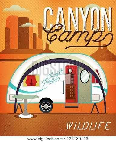Vintage Travel Poster with Travel Trailer on Canyon. Vector illustration.