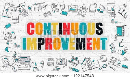 Continuous Improvement Concept. Modern Line Style Illustration. Multicolor Continuous Improvement Drawn on White Brick Wall. Doodle Icons. Doodle Design Style of Continuous Improvement Concept.