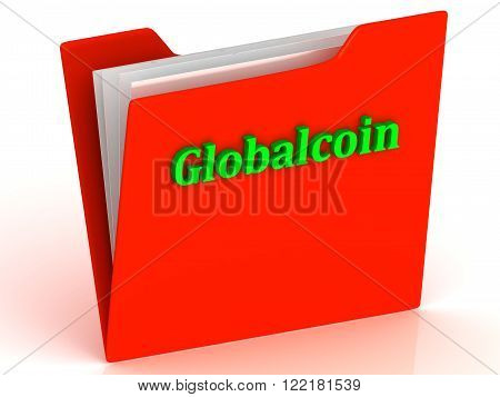 Globalcoin- bright green letters on red paperwork folder witch paper list on a white background