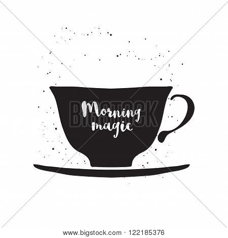 Hand drawn cup with lettering Morning magic. Black and white vector illustration with cup. Cup vector icon. Isolated cup. Cup of coffee. Monochrome vector teacup on white background.