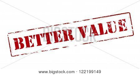 Rubber stamp with text better value inside vector illustration