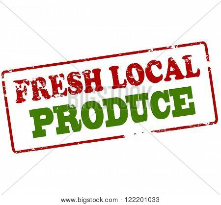 Rubber stamp with text fresh local produce inside vector illustration