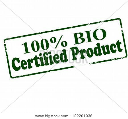Rubber stamp with text one hundred percent bio certified product inside vector illustration
