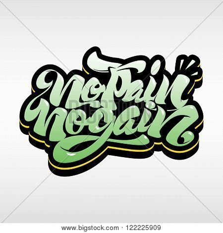 No Pain No Gain. Workout and fitness motivation quote. Creative vector typography  concept.