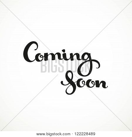 Coming Soon Calligraphic Inscription On A White Background