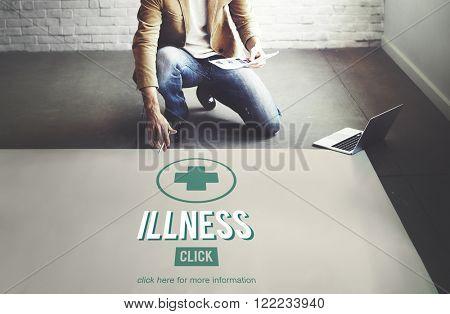 Illness Sickness Disease Medicine Concept