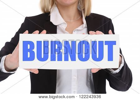 Burnout Ill Illness Stress Stressed At Work Businesswoman Business Concept