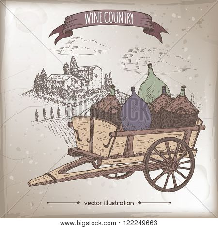 Wine country template with Italian landscape and vintage cart with wine bottles. Hand drawn sketch. Great for markets, grocery stores, organic shops, food label design.