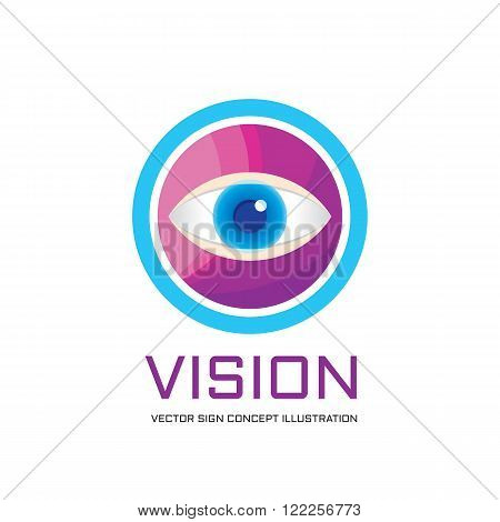 Vision - vector logo concept illustration. Eye in circle logo sign. Ophthalmology logo sign. Supervision logo sign. Medicine logo. Medical logo. Vector logo template. Design element.