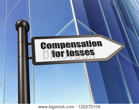 Money concept: sign Compensation For losses on Building background