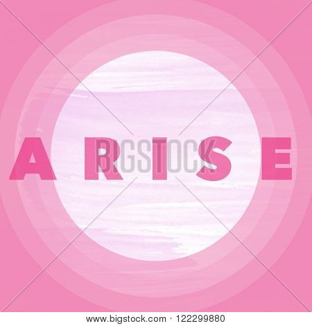 Motivational Quote on watercolor background - Arise