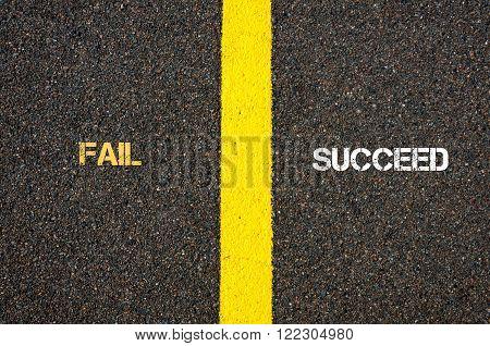 Antonym Concept Of Fail Versus Succeed