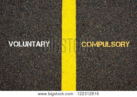 Antonym Concept Of Voluntary Versus Compulsory
