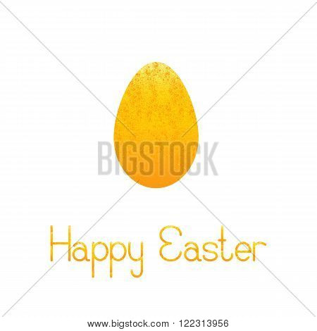 Greeting card with shabby golden egg and lettering Happy Easter isolated on white background