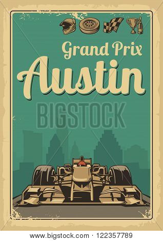 Vintage poster Grand Prix Austin USA. Set symbols - racing sport car , cup, helmet, finish flag, wheel, champagne. Vector illustration for poster, logotype, web with old paper texture background