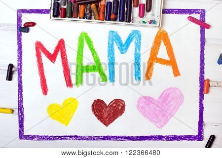 Colorful drawing - Mothers Day card with word MAMA
