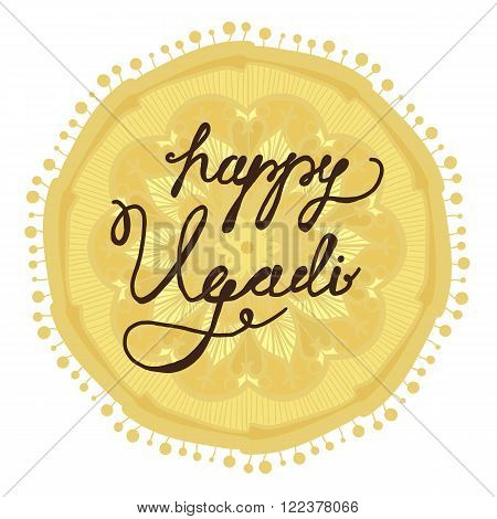 Happy Ugadi Lettering for celebration greeting card banner print poster and web. Vector