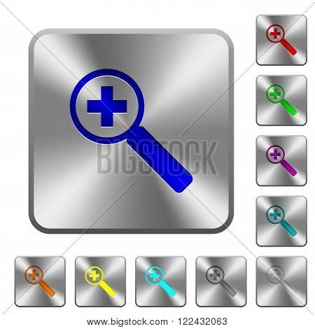 Engraved zoom in icons on rounded square steel buttons