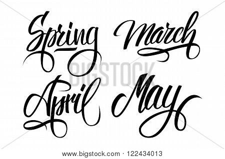 Spring. March, April, May. Spring months. Spring month lettering. Calligraphic season inscription. Vector handwritten typography.