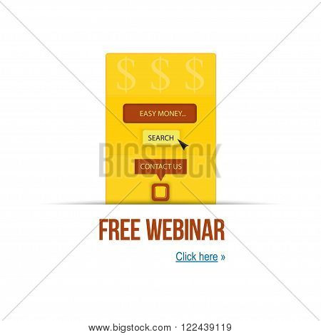 vector illustration concept of free webinar and easy money. For your presentation and website. Template webinar poster for print