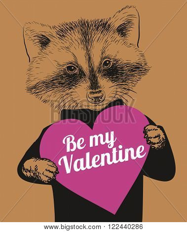 Hand Drawn Vector Portrait of Racoon holding heart that says be my Valentine