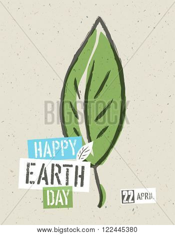 Happy Earth Day Poster. Green leaf symbolic illustration on the recycled paper texture. 22 April