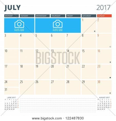 Calendar Planner For 2017 Year. Design Template With Place For Photos And Notes. July. Week Starts M