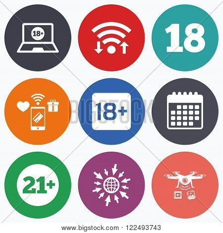 Wifi, mobile payments and drones icons. Adult content icons. Eighteen and twenty-one plus years sign symbols. Notebook website notice. Calendar symbol.