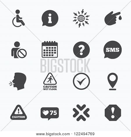 Calendar, go to web and like counter. Attention notification icons. Question mark and information signs. Injury and disabled person symbols. Sms speech bubble, talk symbols.